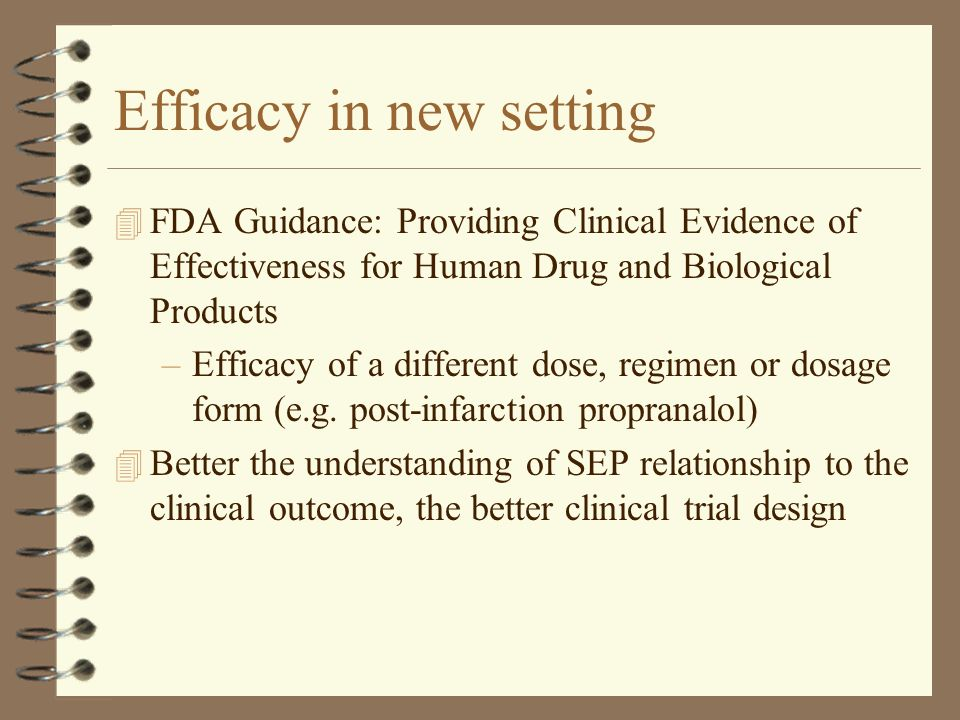 Efficacy in new setting