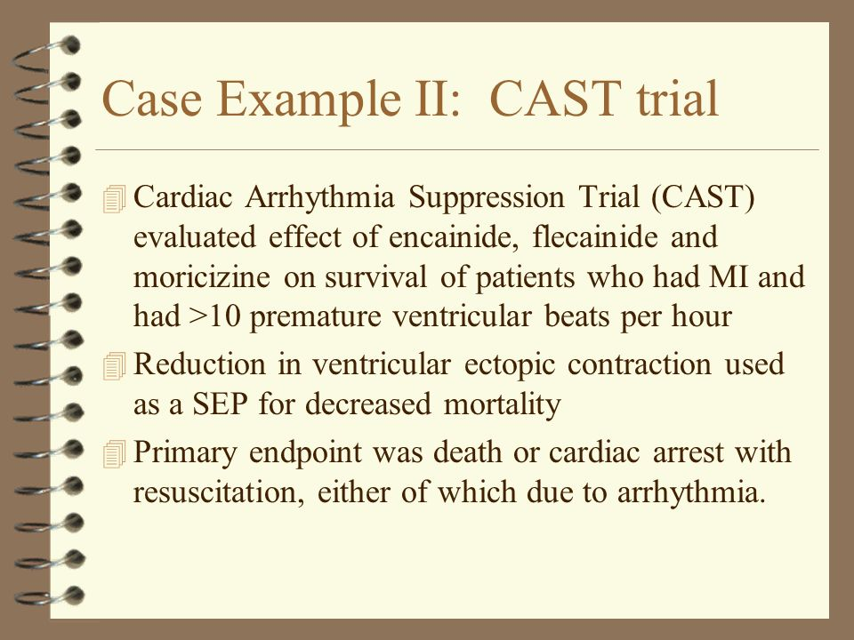 Case Example II: CAST trial