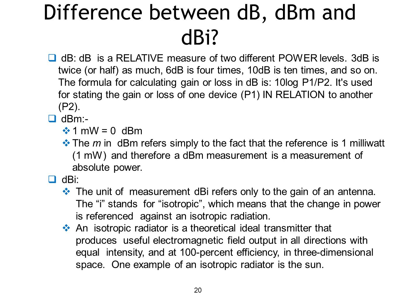 Difference between dB, dBm and dBi