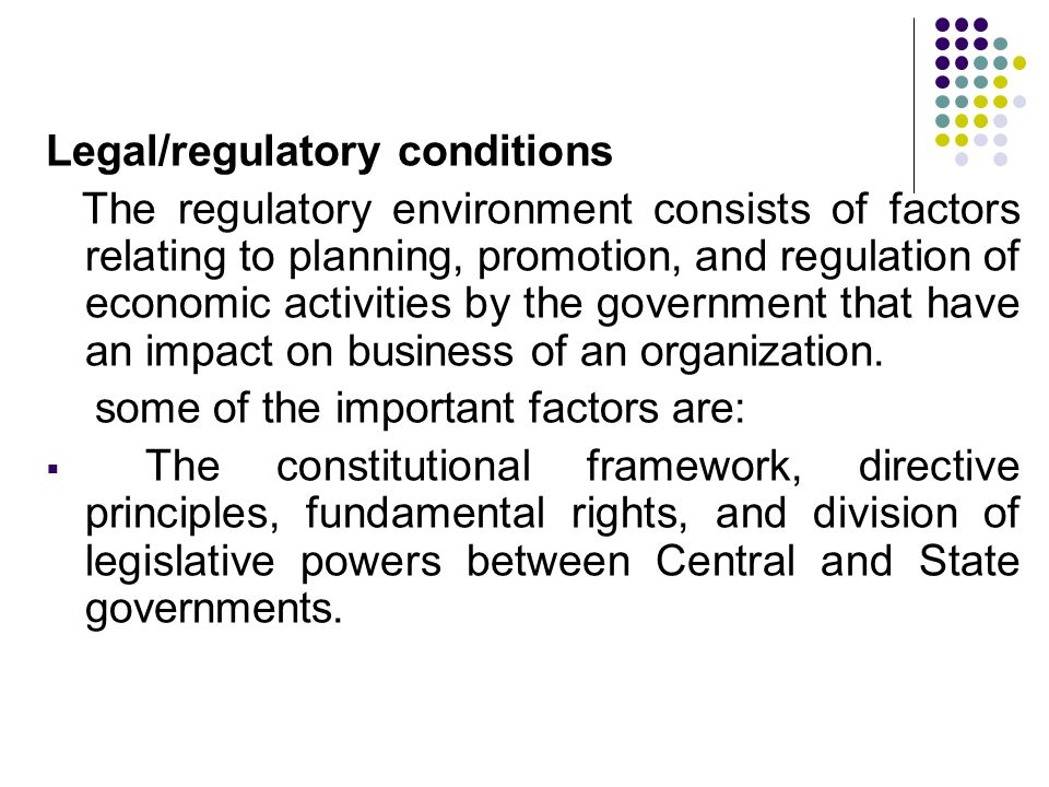 Legal/regulatory conditions