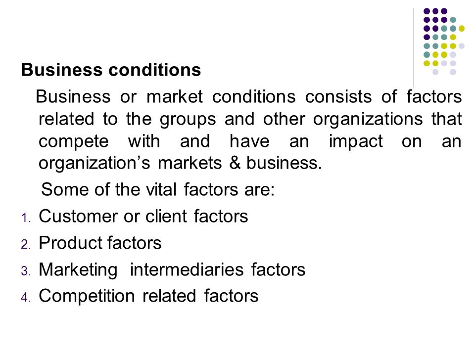 Business conditions