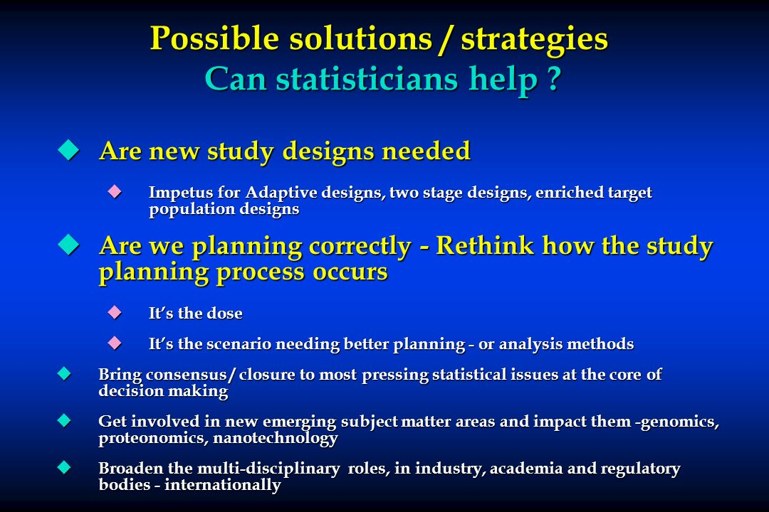 Possible solutions / strategies Can statisticians help