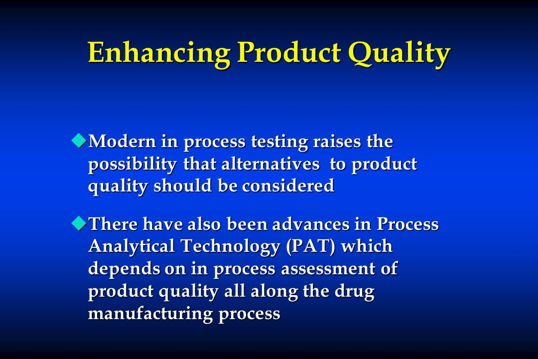 Enhancing Product Quality