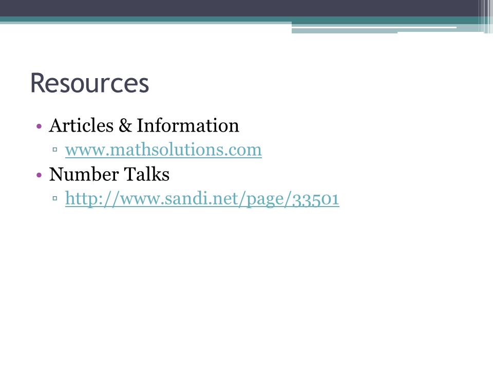 Resources Articles & Information Number Talks www.mathsolutions.com