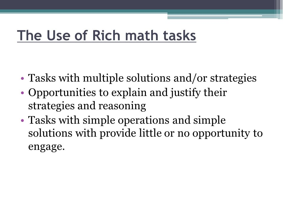 The Use of Rich math tasks
