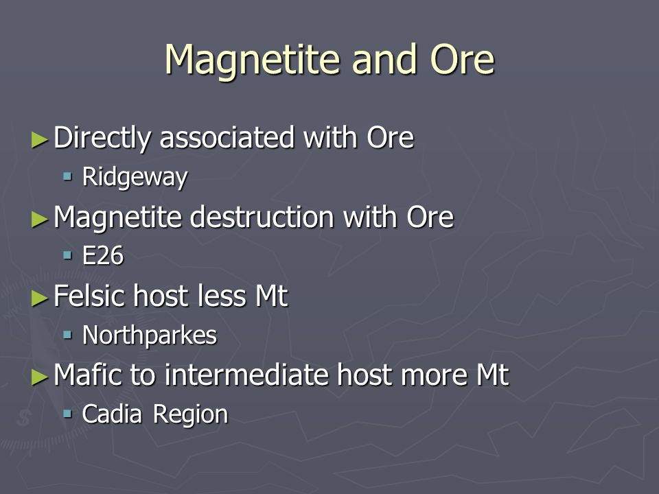 Magnetite and Ore Directly associated with Ore