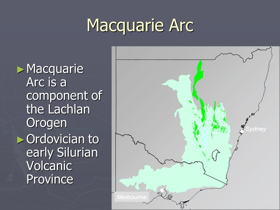 Macquarie Arc Macquarie Arc is a component of the Lachlan Orogen