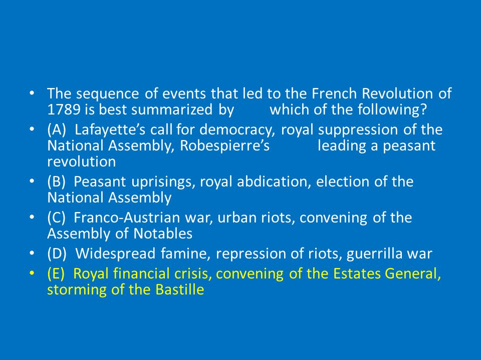 the causes and consequences of the french revolution in 1789 This article presents the causes and the consequences of french revolution it is said that whenever france sneezes, europe catches a cold after their great revolution of 1789, france was the acknowledged leader of the progressive opinion in europe.