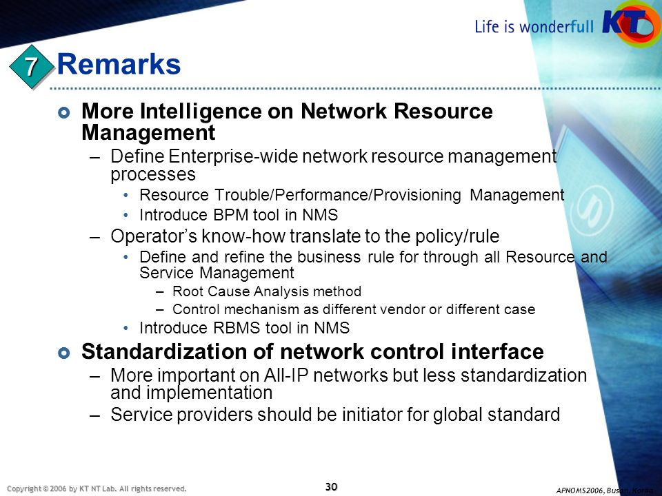 Remarks 7 More Intelligence on Network Resource Management