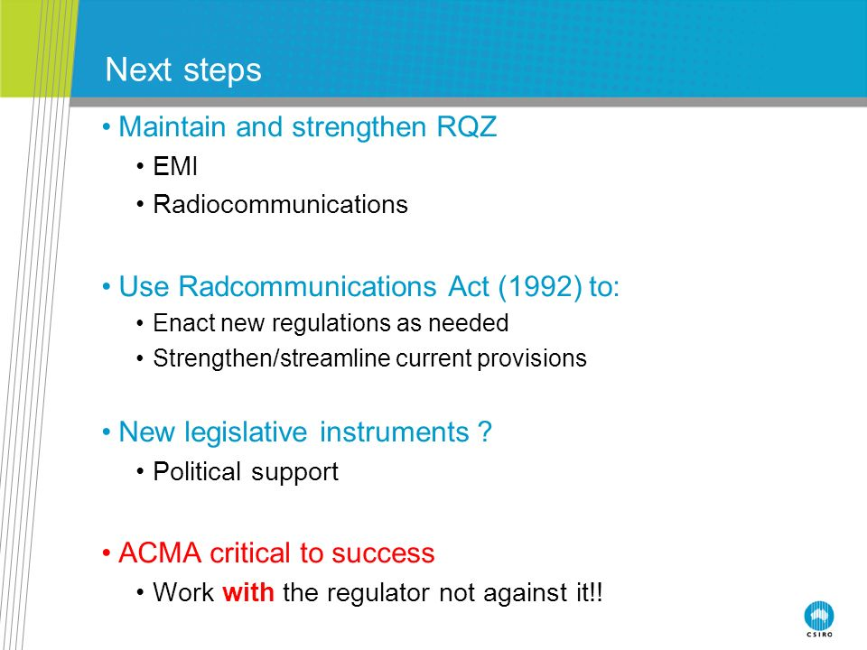 Next steps Maintain and strengthen RQZ