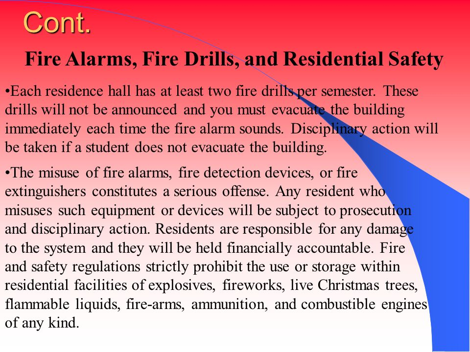 Cont. Fire Alarms, Fire Drills, and Residential Safety