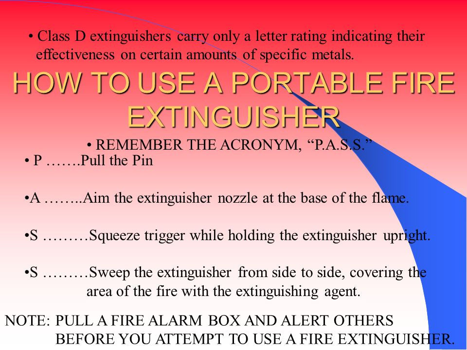 HOW TO USE A PORTABLE FIRE EXTINGUISHER