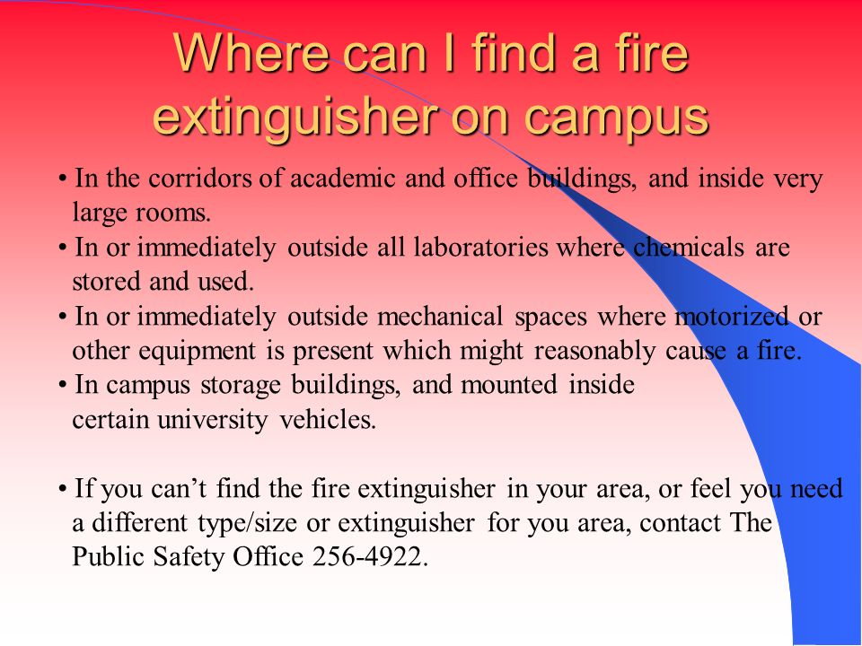 Where can I find a fire extinguisher on campus