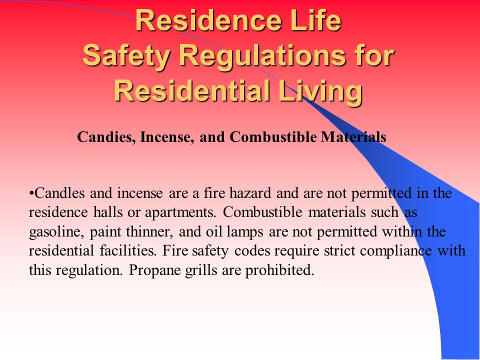 Residence Life Safety Regulations for Residential Living