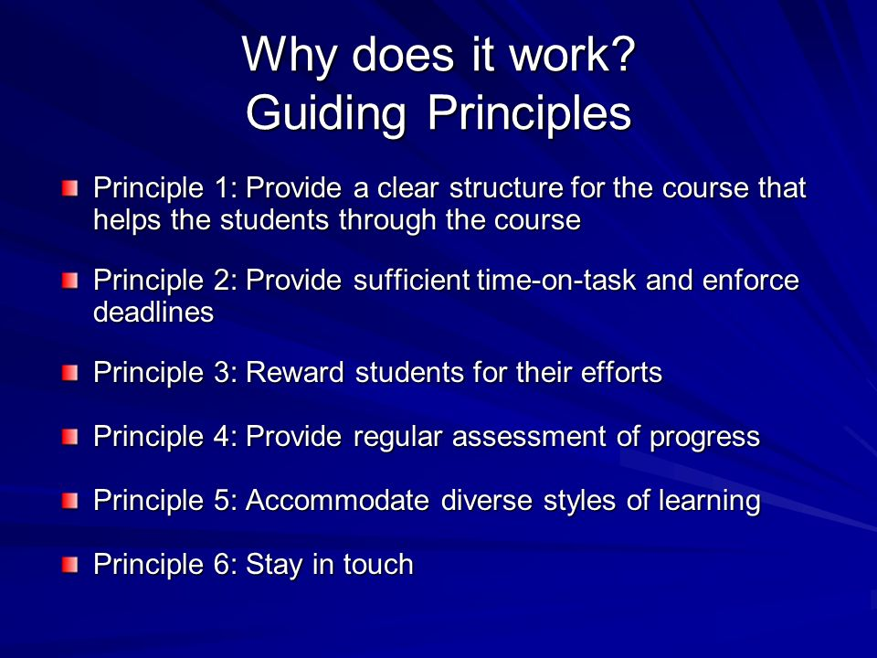 Why does it work Guiding Principles