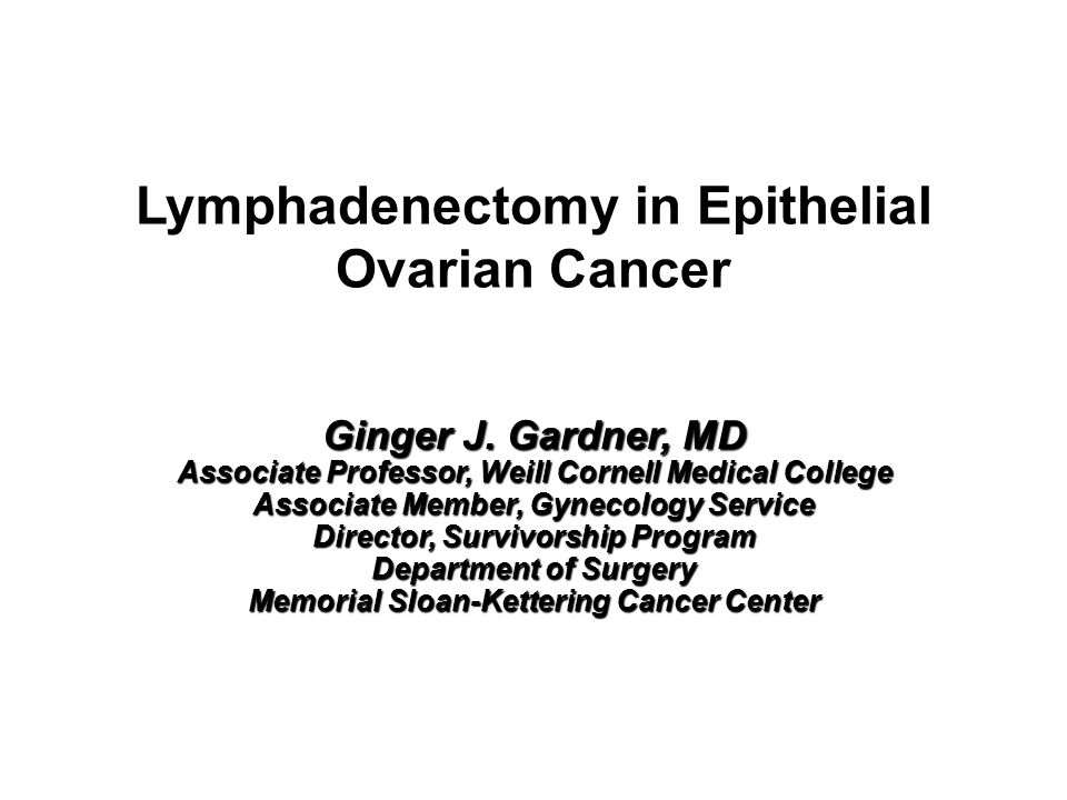 Lymphadenectomy in Epithelial Ovarian Cancer - ppt download