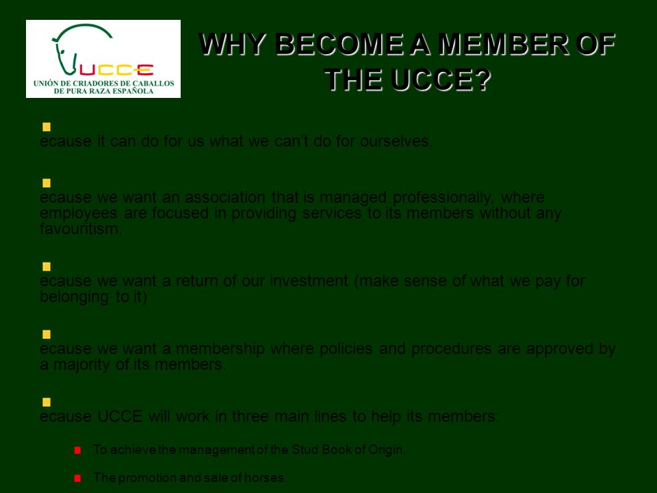 WHY BECOME A MEMBER OF THE UCCE