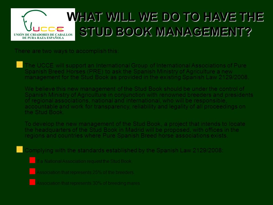 WHAT WILL WE DO TO HAVE THE STUD BOOK MANAGEMENT