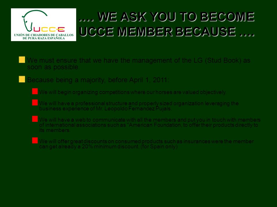 .… WE ASK YOU TO BECOME UCCE MEMBER BECAUSE ….