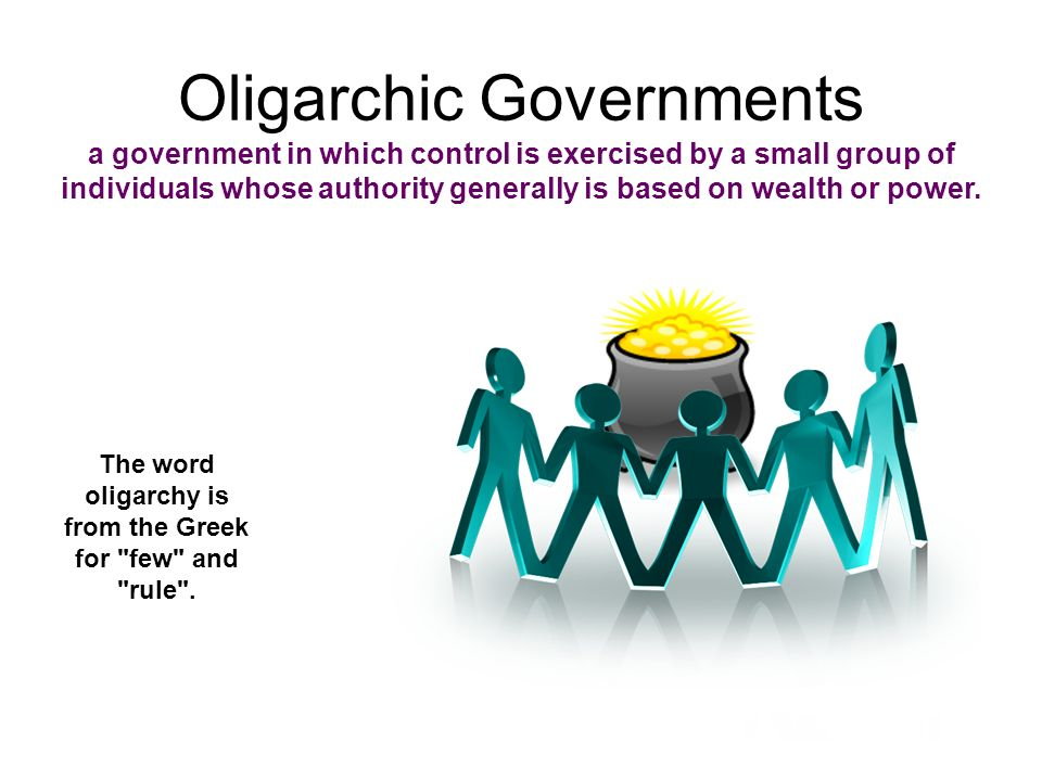 Oligarchic Governments