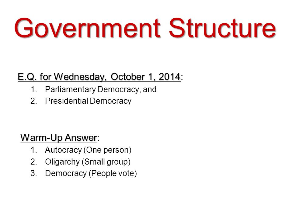 Government Structure E.Q. for Wednesday, October 1, 2014: