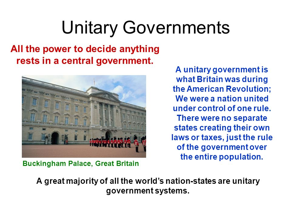 All the power to decide anything rests in a central government.
