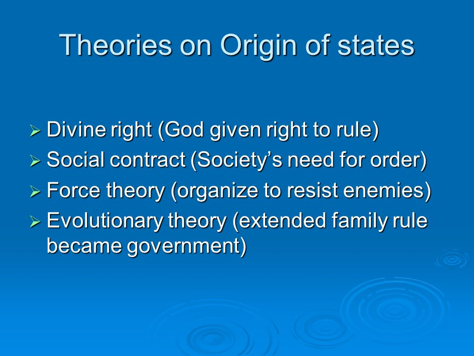Theories on Origin of states