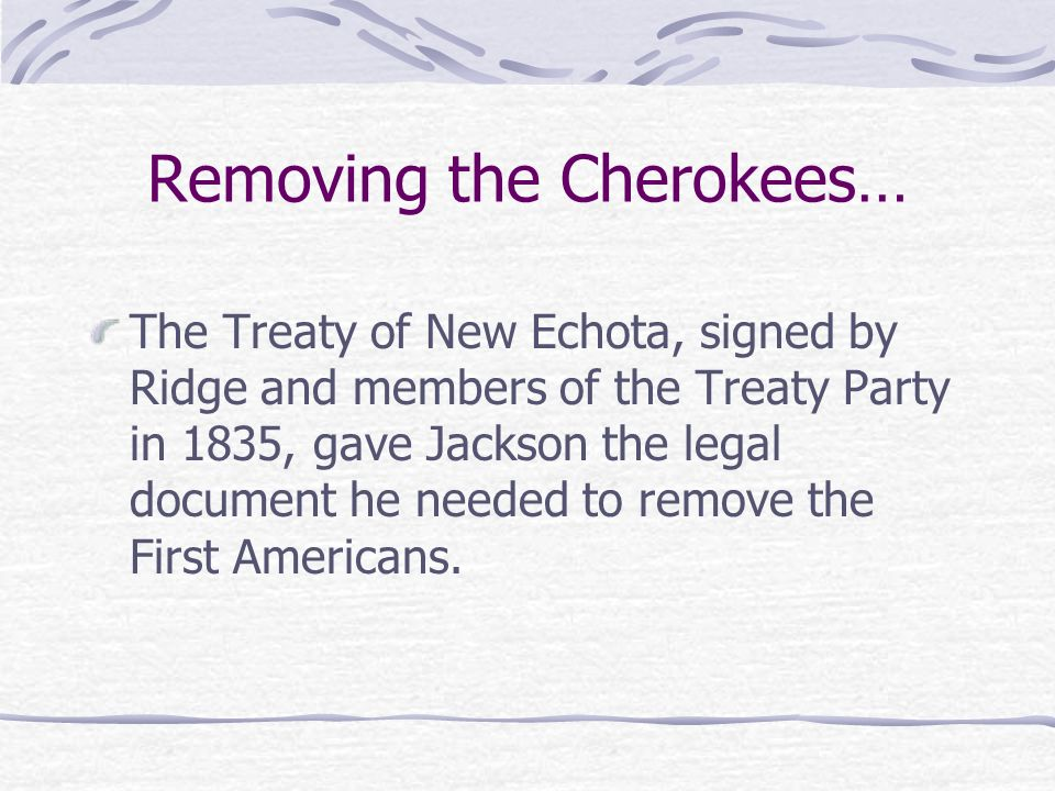 Removing the Cherokees…