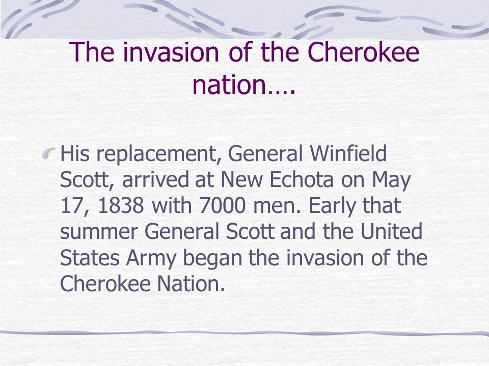 The invasion of the Cherokee nation….