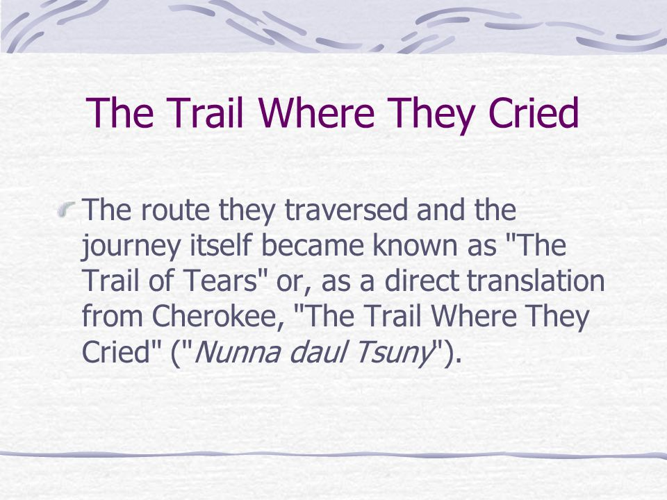 The Trail Where They Cried