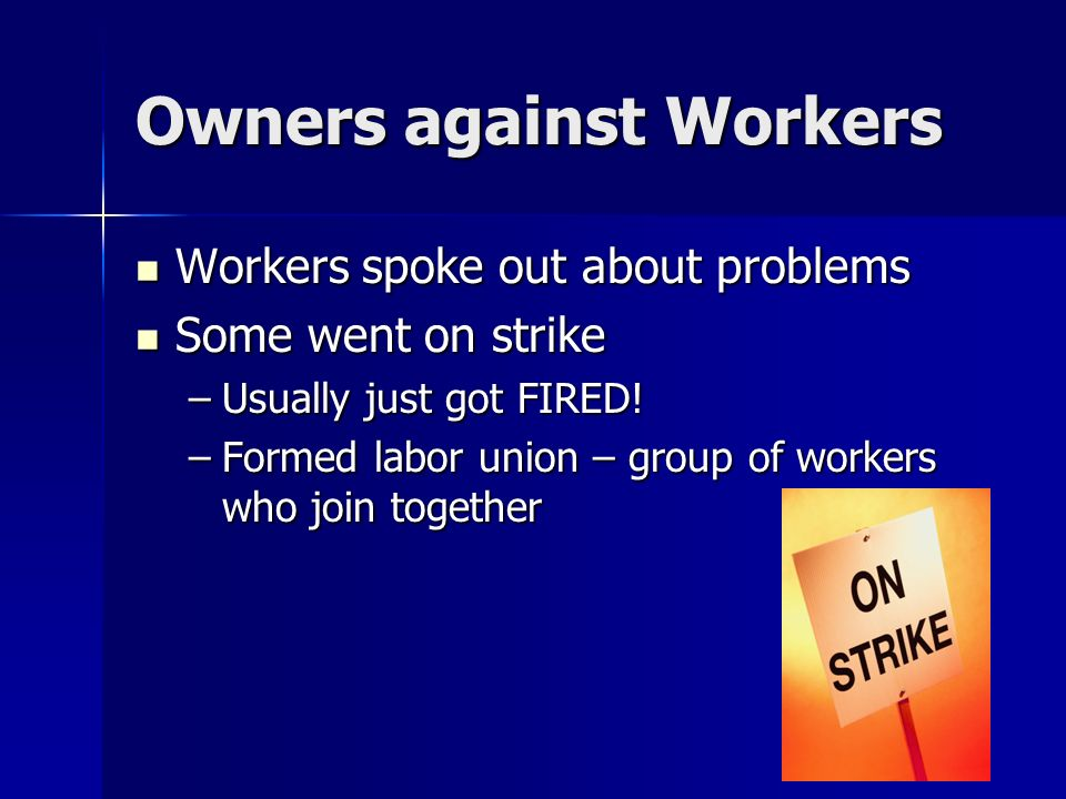 Owners against Workers