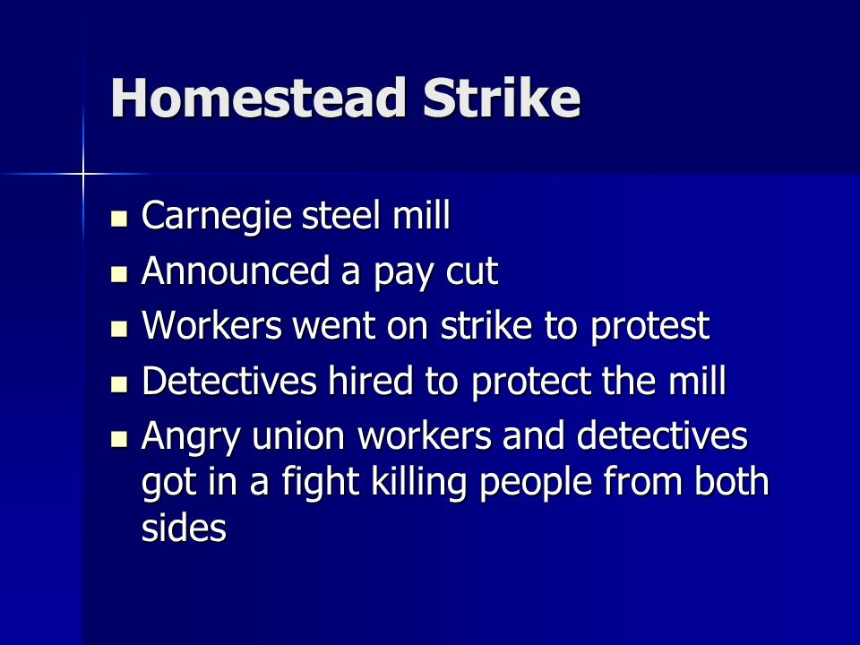Homestead Strike Carnegie steel mill Announced a pay cut