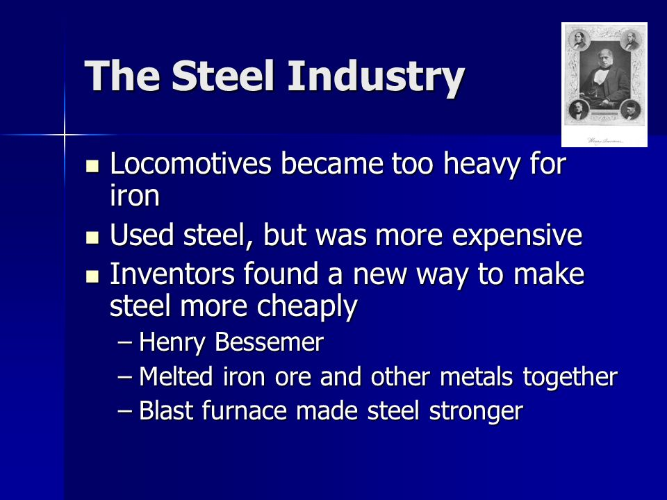 The Steel Industry Locomotives became too heavy for iron