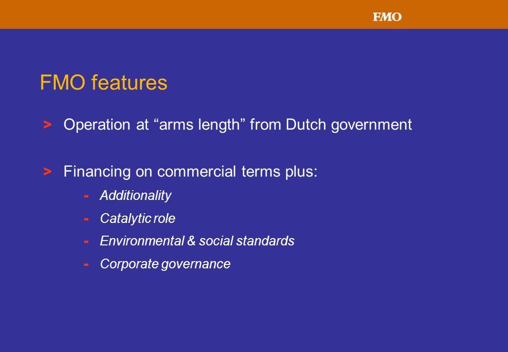 FMO features Operation at arms length from Dutch government