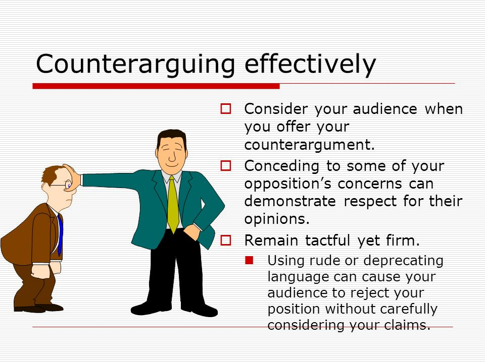 Counterarguing effectively