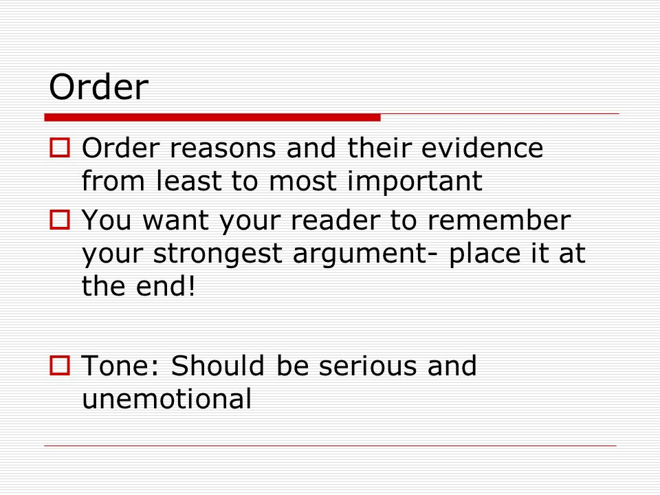 Order Order reasons and their evidence from least to most important
