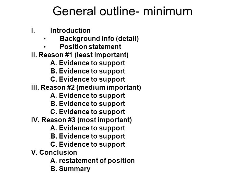 General outline- minimum