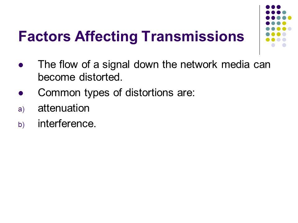 Factors Affecting Transmissions