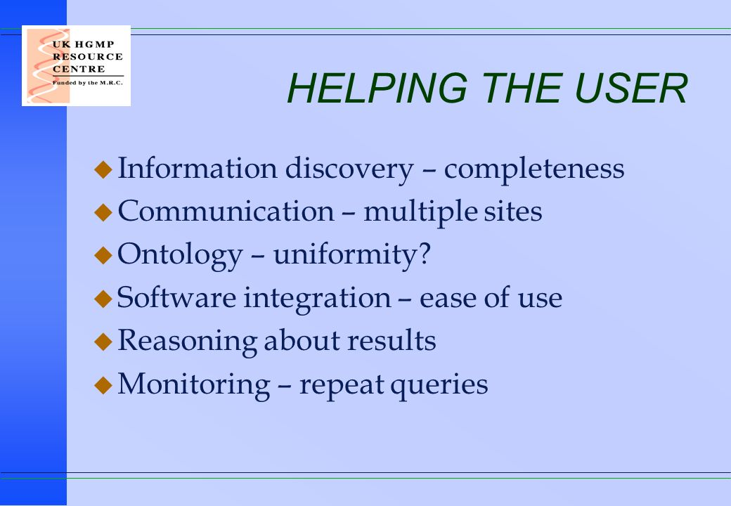 HELPING THE USER Information discovery – completeness