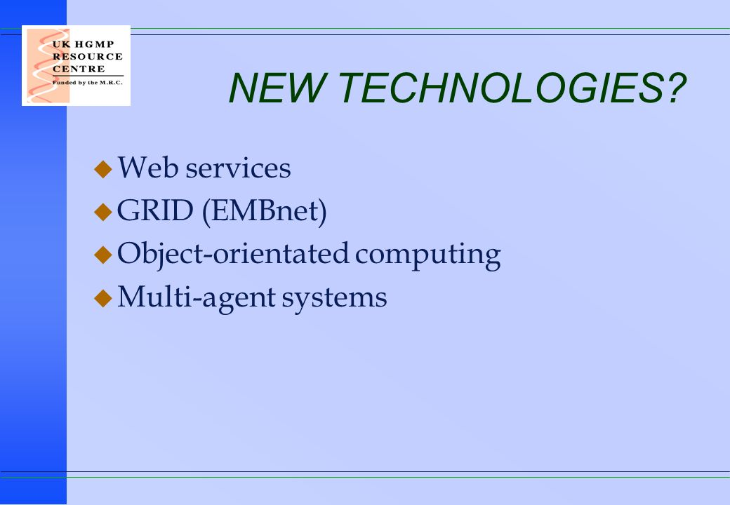 NEW TECHNOLOGIES Web services GRID (EMBnet)
