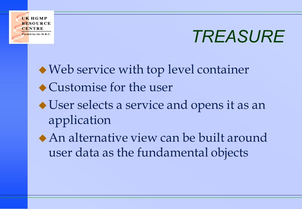 TREASURE Web service with top level container Customise for the user