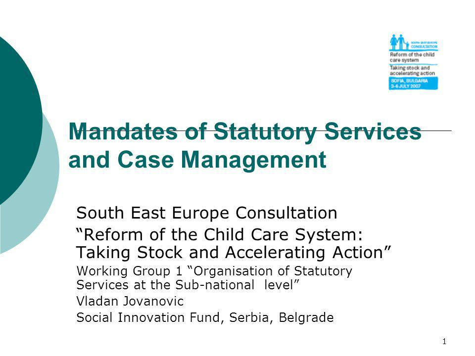 Mandates of Statutory Services and Case Management