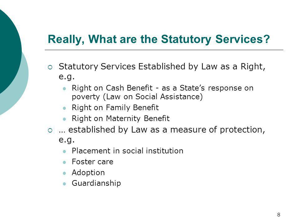 Really, What are the Statutory Services