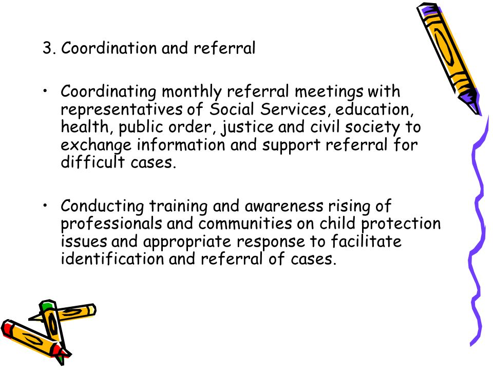 3. Coordination and referral