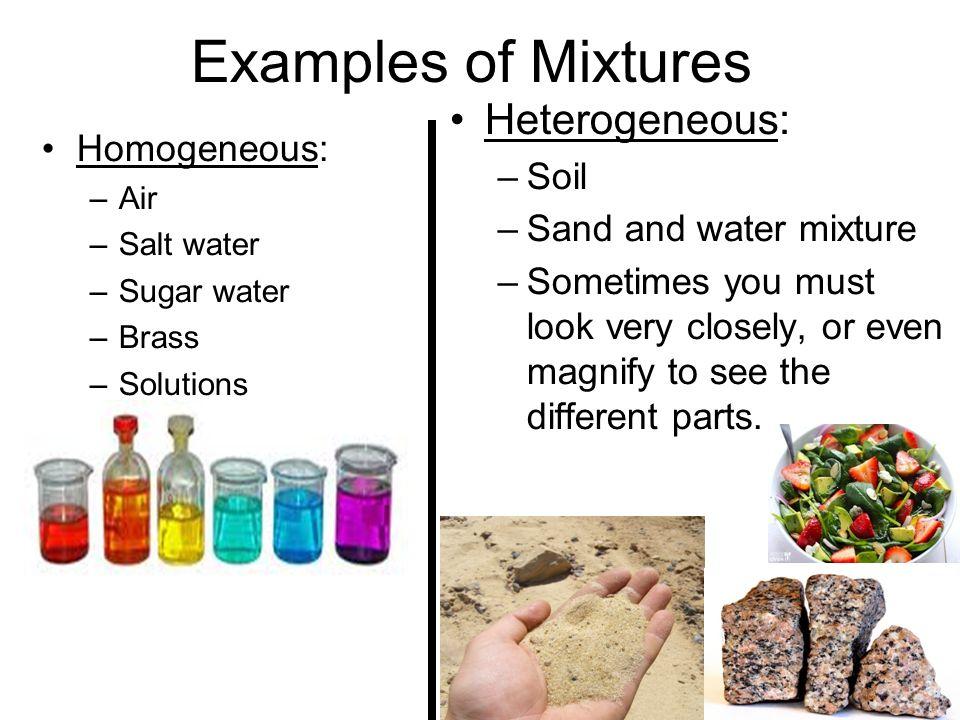 Example homogeneous mixture.