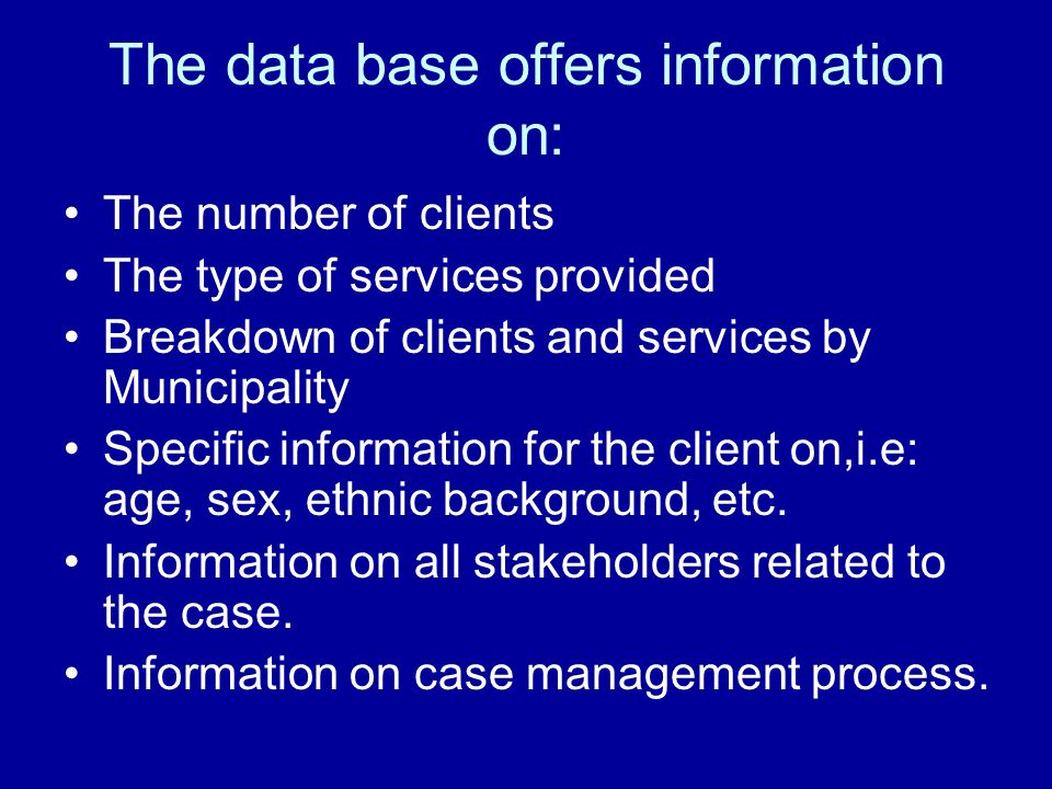 The data base offers information on: