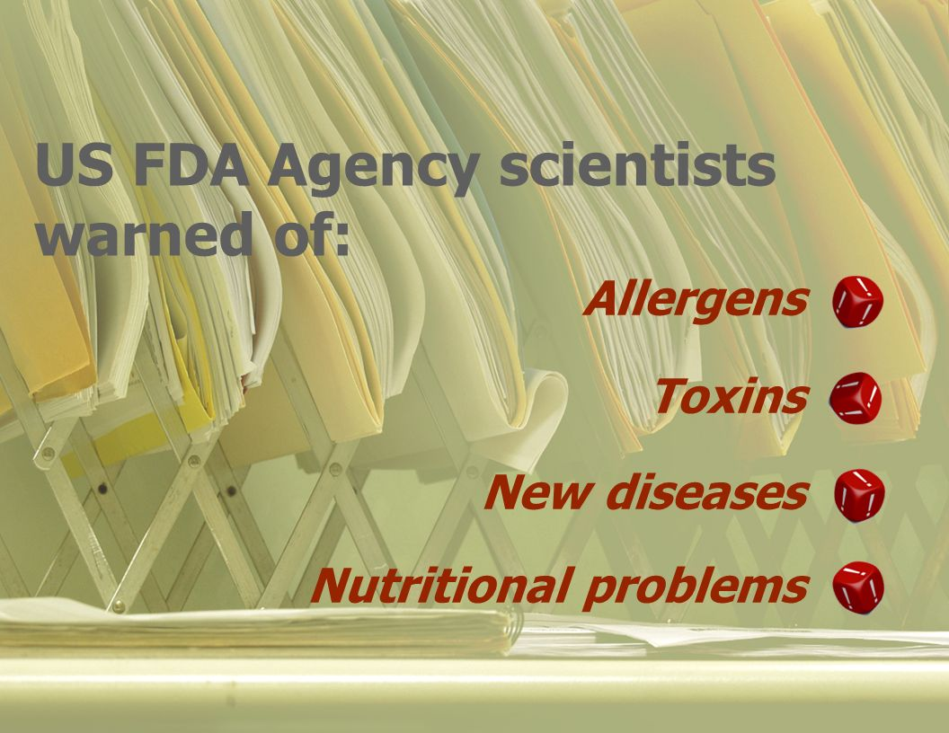 Allergens Toxins New diseases Nutritional problems