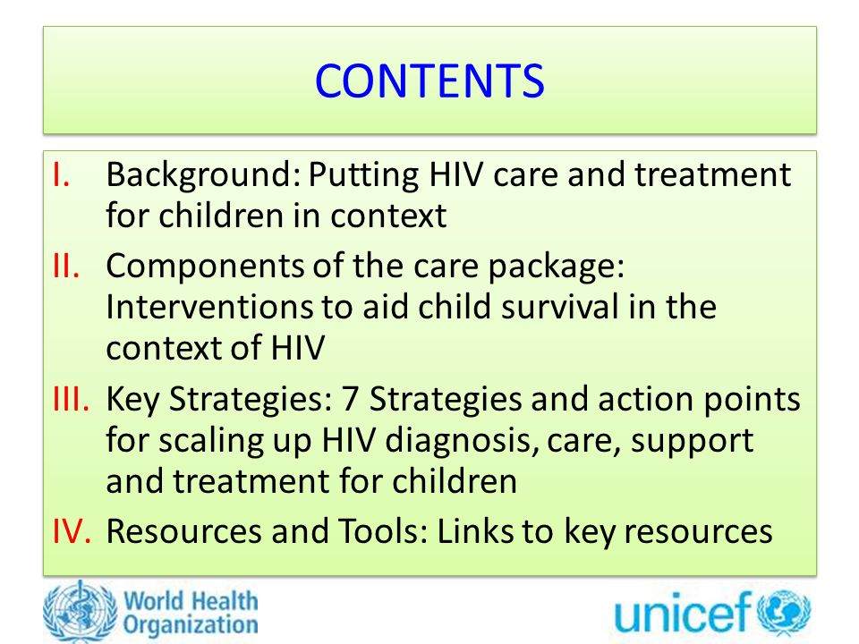 CONTENTS Background: Putting HIV care and treatment for children in context.