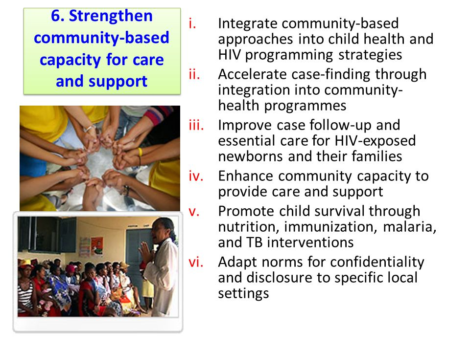 6. Strengthen community-based capacity for care and support
