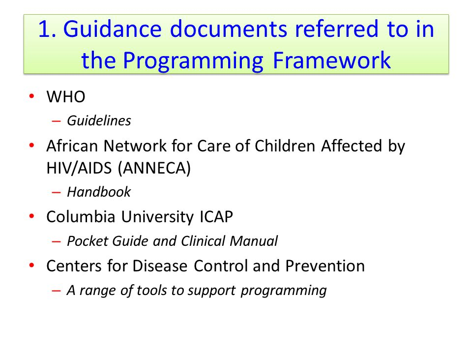 1. Guidance documents referred to in the Programming Framework